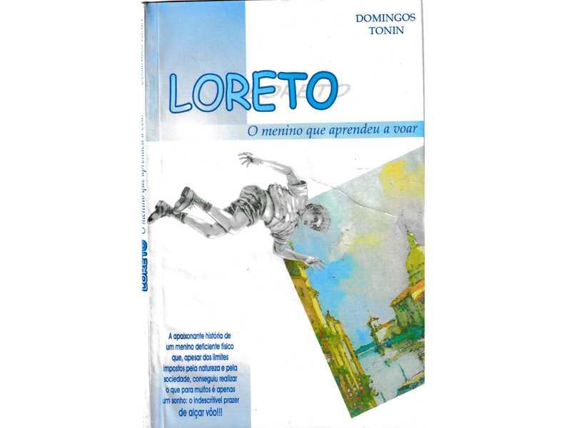 Capa do livro Loreto o menino  que aprendeu a voar