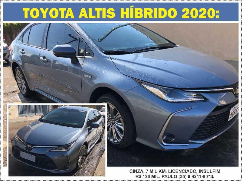 TOYOTA ALTIS HÍBRIDO 2020: cinza, 7 mil km, licenciado, insulfim – R$ 120 mil. Paulo (35) 9 9211-9073.