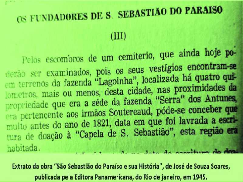"""Extrato da obra """"São Sebastião do Paraíso e sua História"""", de José de Souza, Soares publicada pela Editora Panamericana, do Rio de Janeiro, em 1945"""